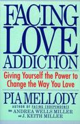 Facing Love Addiction 1st edition 9780062506047 0062506048