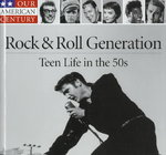 The Rock and Roll Generation 0 9780783555010 0783555016