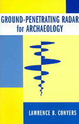 Ground-Penetrating Radar for Archaeology 2nd Edition 9780759107731 0759107734