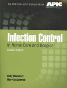 Infection Control in Home Care and Hospice 2nd edition 9780763740160 0763740160