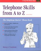 Telephone Skills from A to Z, Revised Edition 2nd edition 9781560525806 1560525800