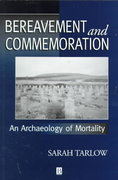 Bereavement and Commemoration 1st edition 9780631206149 0631206140