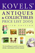 Kovels' Antiques and Collectibles Price List 2005 37th edition 9780375720680 0375720685