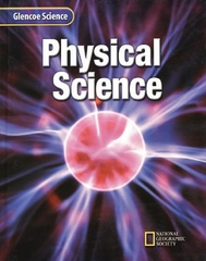Glencoe Physical Science, Student Edition 1st edition 9780078227455 0078227453