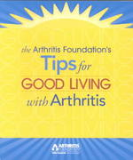 Tips for Good Living with Arthritis 0 9780912423272 0912423277