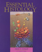 Essential Histology 2nd edition 9780397510627 0397510624
