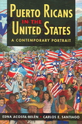 Puerto Ricans in the United States 1st Edition 9781588264008 1588264009
