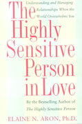 The Highly Sensitive Person in Love 0 9780767903363 0767903366