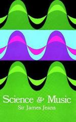 Science and Music 1st Edition 9780486619644 0486619648