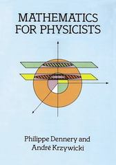 Mathematics for Physicists 1st Edition 9780486691930 0486691934