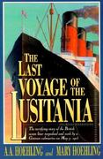 The Last Voyage of the Lusitania 0 9781568330785 1568330782