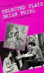 Selected Plays of Brian Friel 1st Edition 9780813206271 0813206278