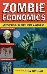 Zombie Economics 1st Edition 9780691154541 0691154546