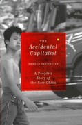 The Accidental Capitalist: A People's Story of the New China 0 9780745332307 0745332307