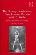 The Literary Imagination from Erasmus Darwin to H.G. Wells 1st Edition 9781317025276 131702527X