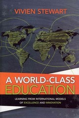 A World-Class Education 1st Edition 9781416613749 1416613749