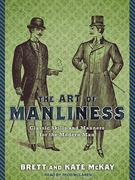 The Art of Manliness 0 9781452605753 1452605750