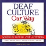 Deaf Culture, Our Way 4th Edition 9781581211498 158121149X