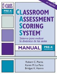 Classroom Assessment Scoring System 1st Edition 9781598572384 1598572385
