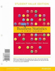 Business Statistics: A First Course, Student Value Edition 6th Edition 9780132807388 0132807386
