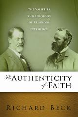 The Authenticity of Faith 1st Edition 9780891123507 0891123504