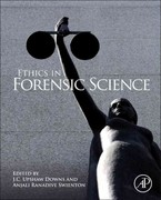 Ethics in Forensic Science 1st Edition 9780123850195 0123850193
