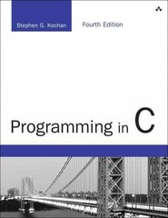 Programming in C 4th Edition 9780321776419 0321776410