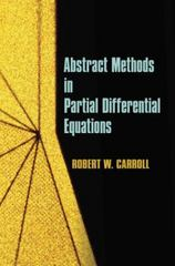 Abstract Methods in Partial Differential Equations 0 9780486488356 0486488357