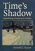 Time's Shadow 1st Edition 9780700618439 0700618430