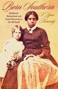 Born Southern 1st Edition 9781421405803 1421405806