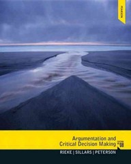 Argumentation and Critical Decision Making 8th Edition 9780205210596 0205210597
