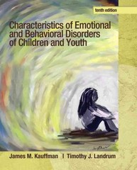 Characteristics of Emotional and Behavioral Disorders of Children and Youth 10th Edition 9780132658089 0132658089