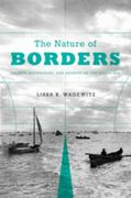 The Nature of Borders 1st Edition 9780295991825 0295991828