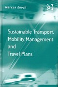 Sustainable Transport, Mobility Management and Travel Plans 1st Edition 9781317047650 1317047656