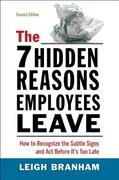The 7 Hidden Reasons Employees Leave 2nd Edition 9780814417584 0814417582