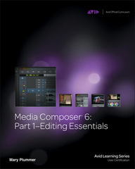 Media Composer 6 1st Edition 9781133727989 1133727980