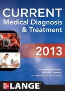 CURRENT Medical Diagnosis and Treatment 2013 52nd edition 9780071781824 007178182X