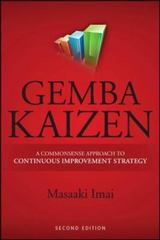 Gemba Kaizen: A Commonsense Approach to a Continuous Improvement Strategy, Second Edition 2nd Edition 9780071790352 0071790357