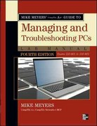 Mike Meyers CompTIA A+ Guide to Managing and Troubleshooting PCs Lab Manual, Fourth Edition (Exams 220-801 & 220-802) 4th Edition 9780071795562 0071795561