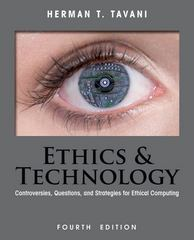 Ethics and Technology 4th Edition 9781118281727 1118281721