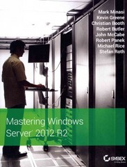 Mastering Windows Server 2012 R2 1st Edition 9781118289426 1118289420