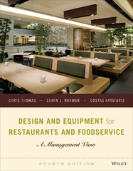 Design and Equipment for Restaurants and Foodservice: A Management View 4th Edition 9781118297742 1118297741