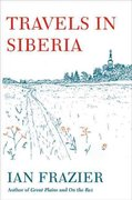 Travels in Siberia 1st edition 9780374278724 0374278725