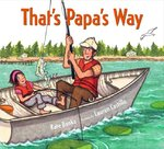 That's Papa's Way 1st edition 9780374374457 0374374457
