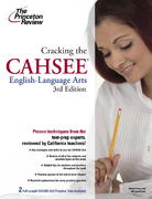 Cracking the CAHSEE: English Language Arts, 3rd Edition 3rd edition 9780375428678 0375428674