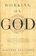 Working on God 1st Edition 9780375755378 0375755373