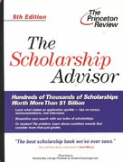 The Princeton Review Scholarship Advisor 5th edition 9780375762109 0375762108