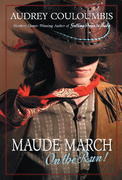 Maude March on the Run! 0 9780375832482 0375832483