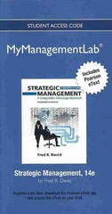 NEW MyManagementLab with Pearson eText -- Access Card -- for Strategic Management 14th Edition 9780132666275 0132666278