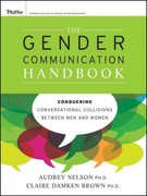 The Gender Communication Handbook 1st Edition 9781118128794 1118128796